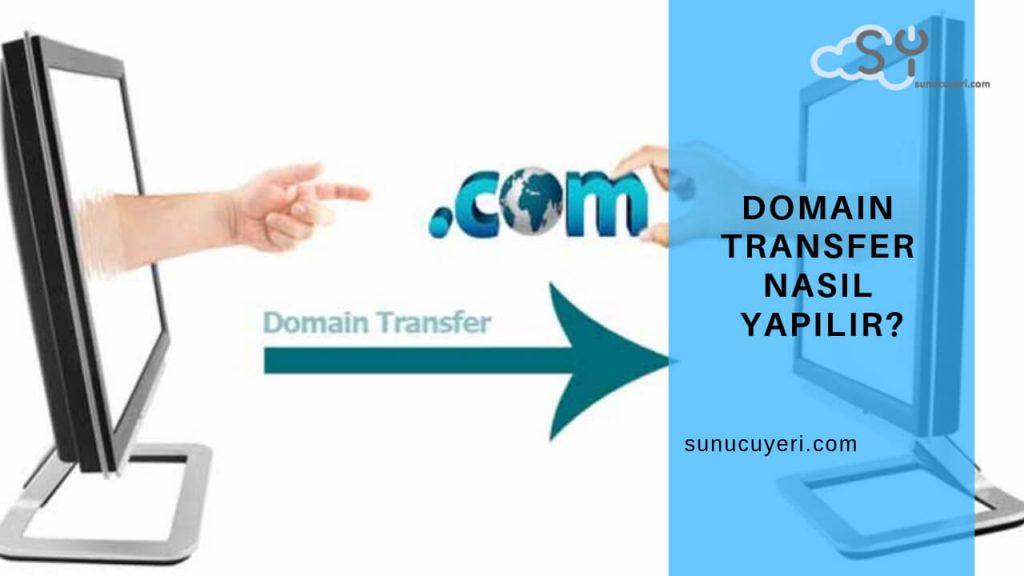 Domain Transfer Nasıl Yapılır