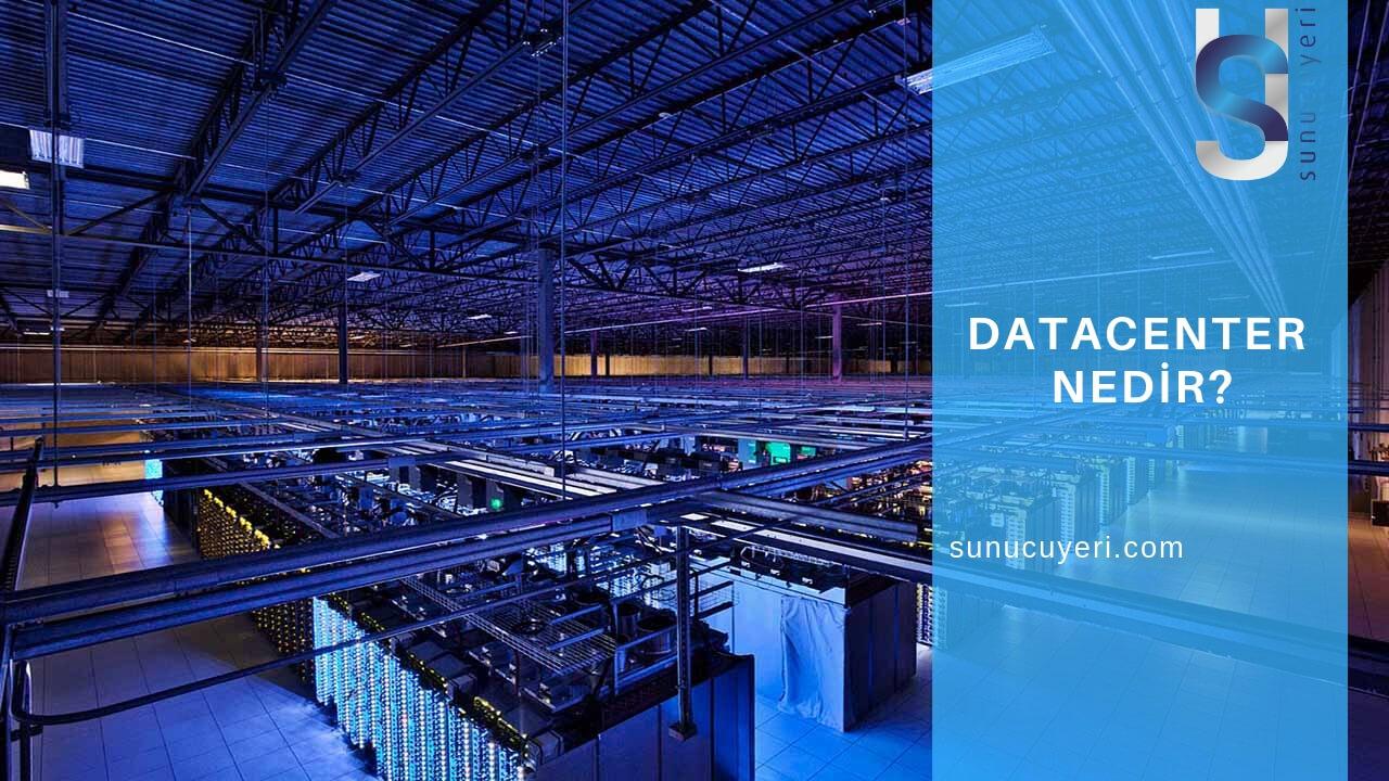 Datacenter Nedir